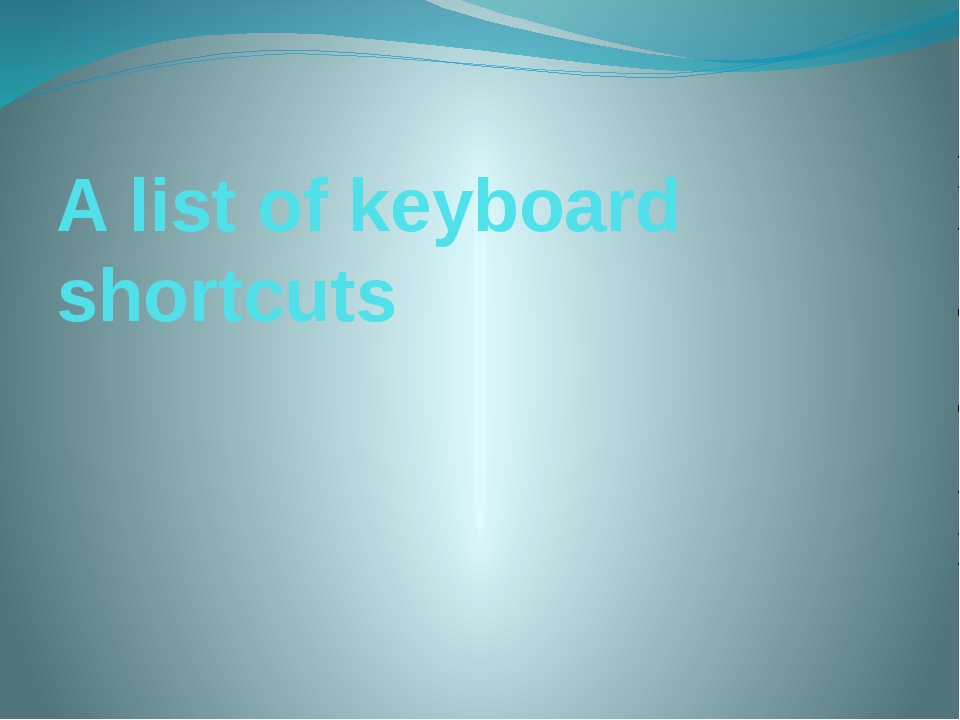 A list of keyboard shortcuts