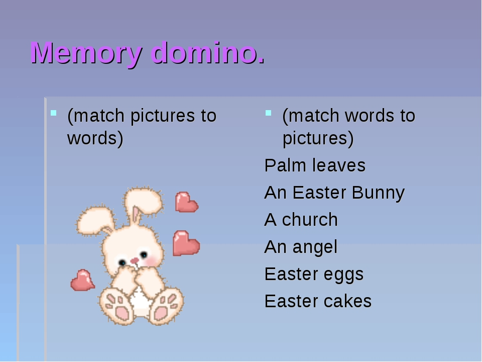 Memory domino. (match pictures to words) (match words to pictures) Palm leave...