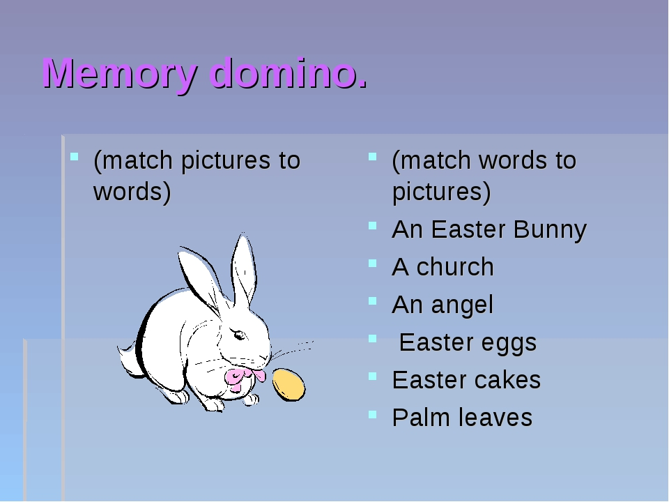 Memory domino. (match pictures to words) (match words to pictures) An Easter...