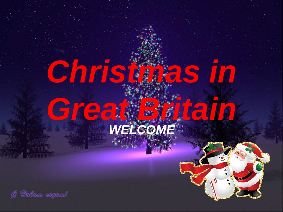 Christmas in Great Britain WELCOME