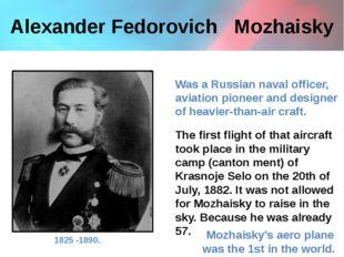 Alexander Fedorovich   Mozhaisky