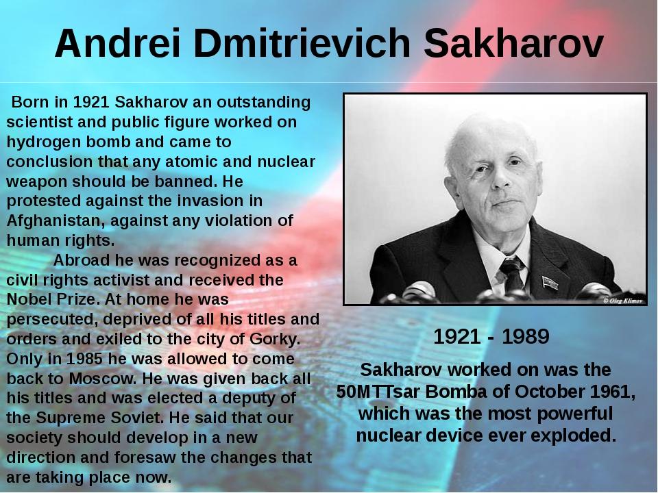 Andrei Dmitrievich Sakharov