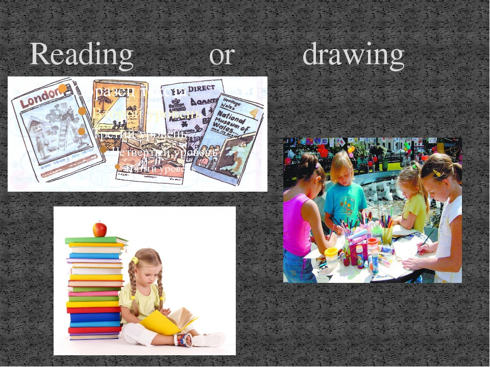 Reading or drawing