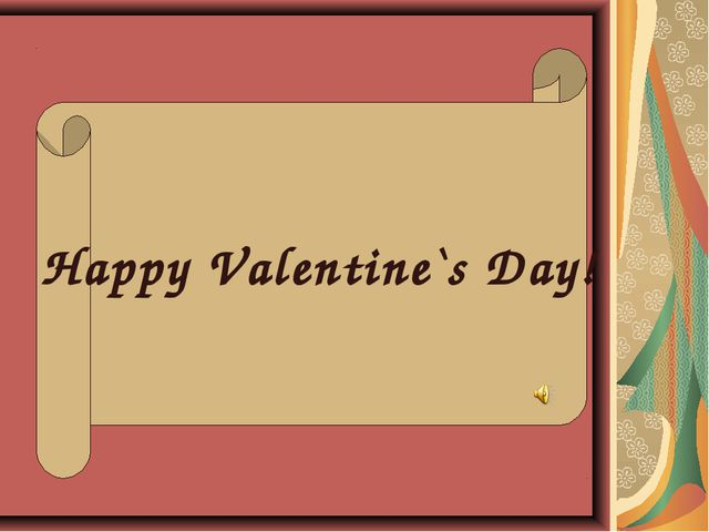 Happy Valentine`s Day!