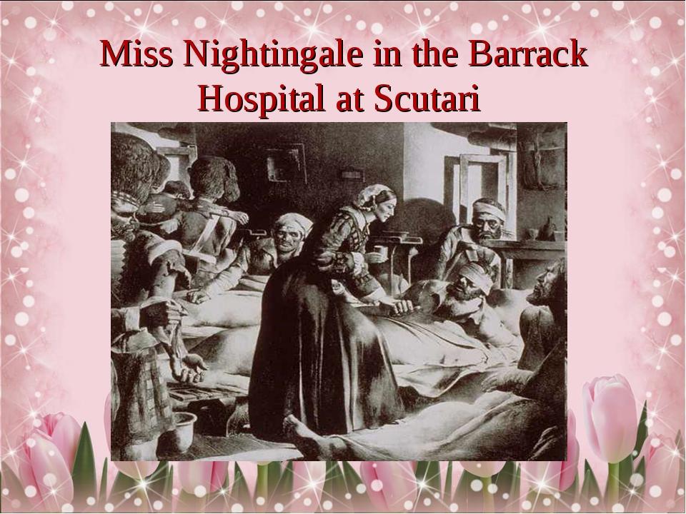 Miss Nightingale in the Barrack Hospital at Scutari