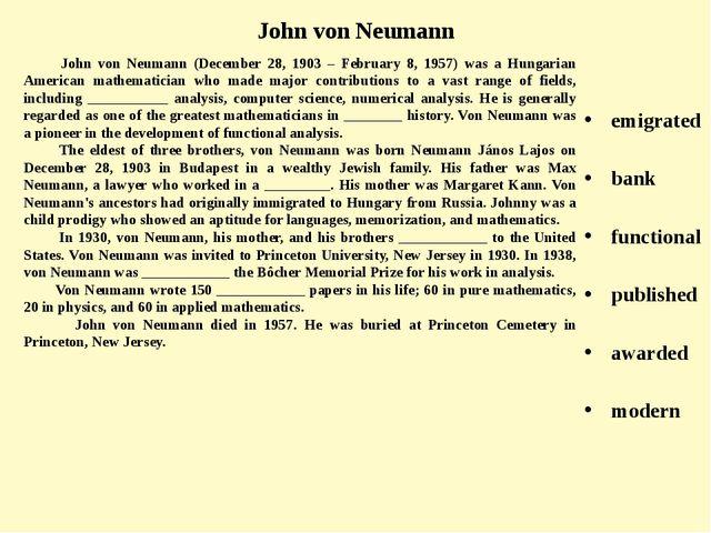 John von Neumann (December 28, 1903 – February 8, 1957) was a Hungarian Amer...