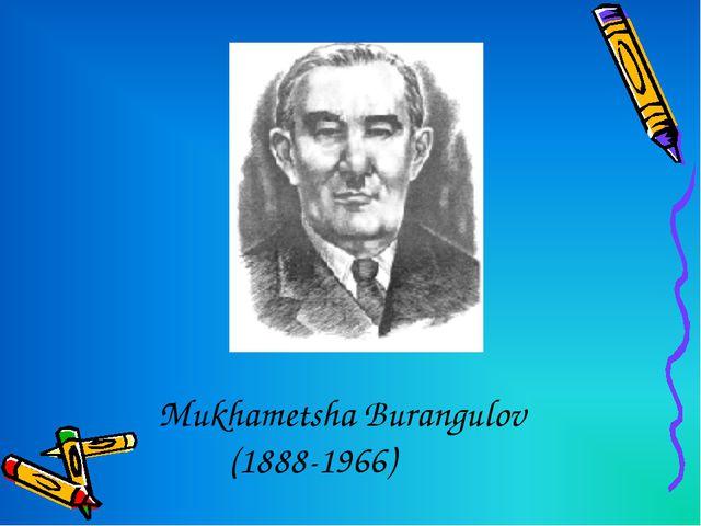 Mukhametshа Burangulov (1888-1966)