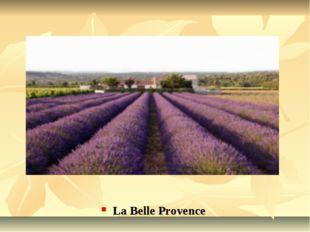 La Belle Provence