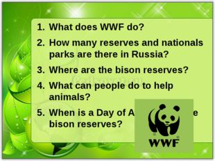 What does WWF do? How many reserves and nationals parks are there in Russia?