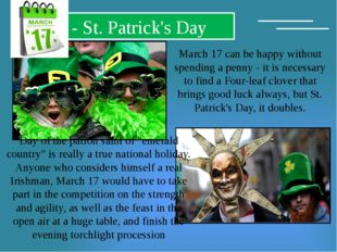 - St. Patrick's Day March 17 can be happy without spending a penny - it is n