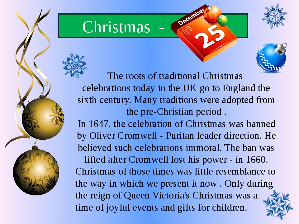 Christmas - The roots of traditional Christmas celebrations today in the UK...