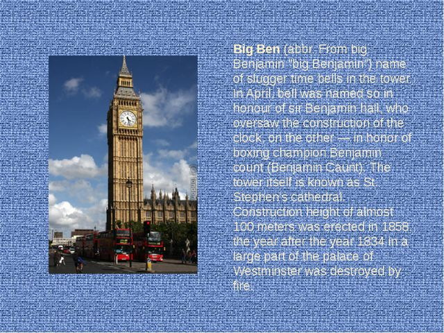 "Big Ben (abbr. From big Benjamin ""big Benjamin"") name of slugger time bells i..."