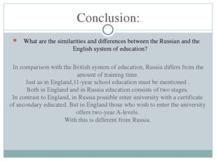 Conclusion:  What are the similarities and differences between the Russian a
