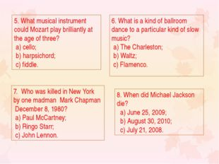 5. What musical instrument could Mozart play brilliantly at the age of three?
