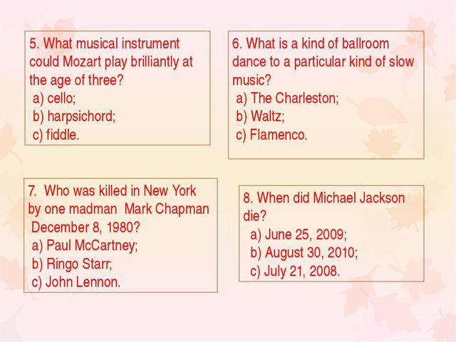 5. What musical instrument could Mozart play brilliantly at the age of three?...