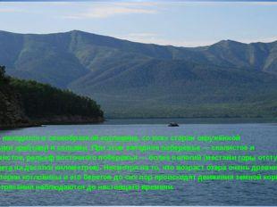 Озеро находится в своеобразной котловине, со всех сторон окружённой горными