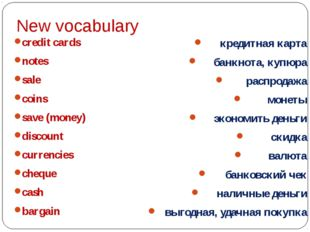 New vocabulary credit cards notes sale coins save (money) discount currencies