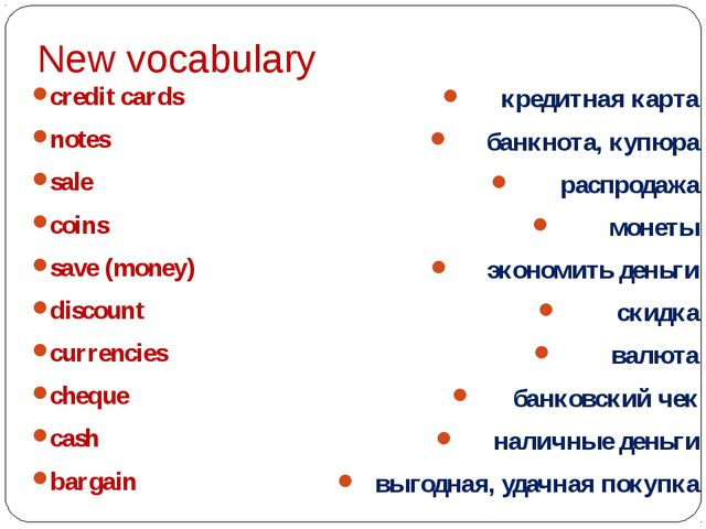 New vocabulary credit cards notes sale coins save (money) discount currencies...