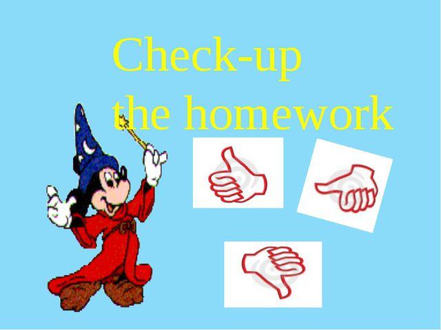 Check-up the homework
