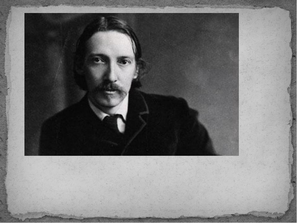 Ро́берт Лью́ис Сти́венсон (1850-1894)