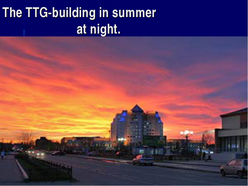 The TTG-building in summer at night.