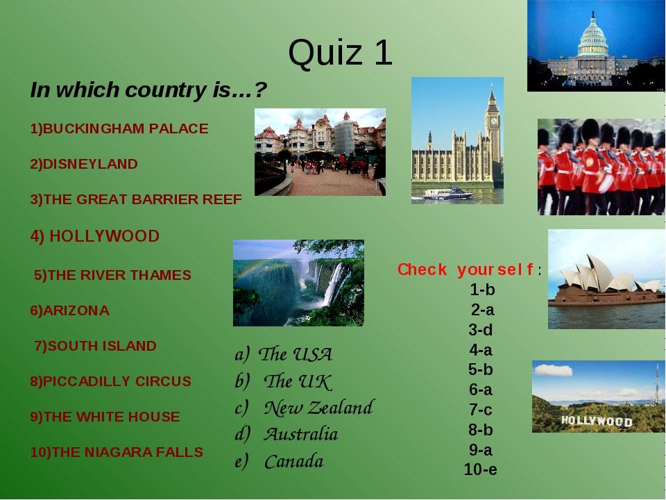 1)BUCKINGHAM PALACE 2)DISNEYLAND 3)THE GREAT...
