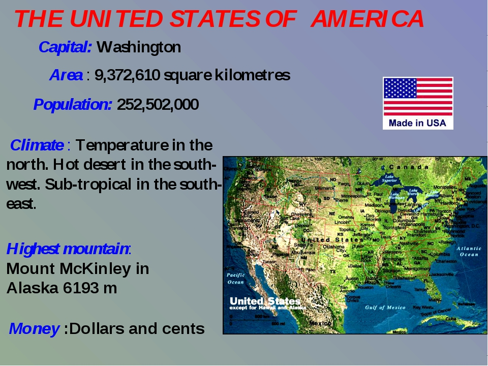 THE UNITED STATES OF AMERICA  Capital: Washington Area : 9,372,...