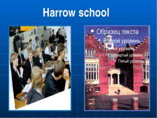 Harrow school