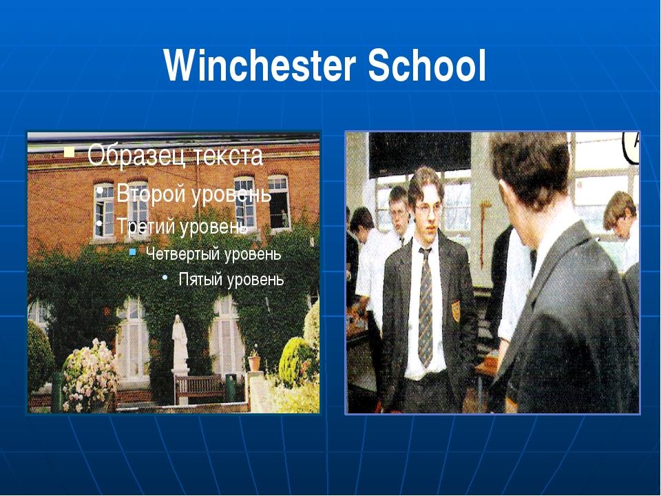 Winchester School