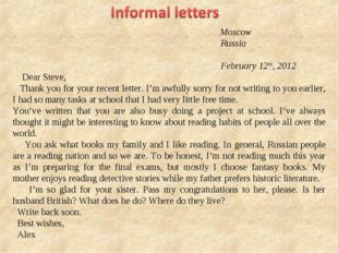 Moscow Russia February 12th, 2012 Dear Steve, Thank you for your recent lett