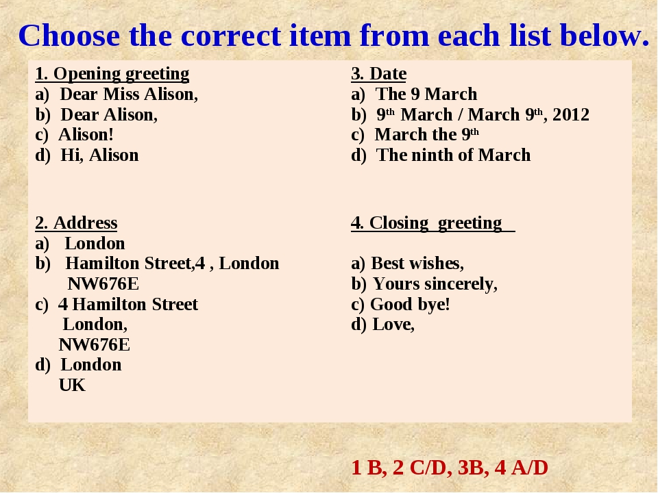 Choose the correct item from each list below. 1 B, 2 C/D, 3B, 4 A/D 1. Openi...