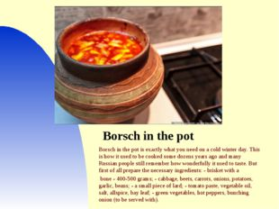 Borsch in the pot Borsch in the pot is exactly what you need on a cold winter
