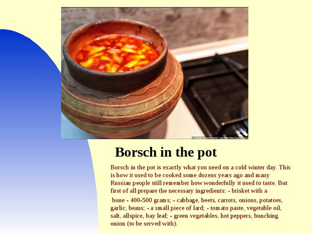 Borsch in the pot Borsch in the pot is exactly what you need on a cold winter...