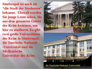 """Simferopol ist auch als """"die Stadt der Studenten"""" bekannt. Überall werden S"""