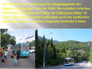 Der Bahnhof von Simferopol ist Ausgangspunkt der längsten Trolleybus-Linie d