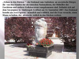 """""""Schuss in den Rücken """"- ein Denkmal zum Andenken an sowjetische Bürger, die"""
