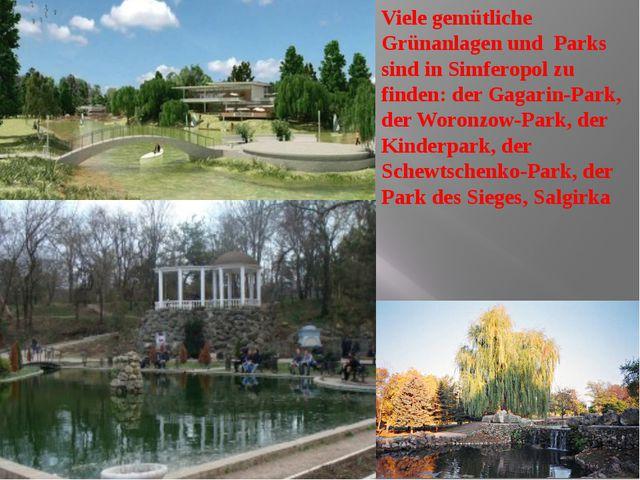 Viele gemütliche Grünanlagen und Parks sind in Simferopol zu finden: der Ga...