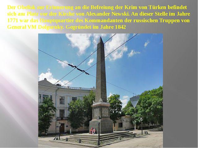 Der Obelisk zur Erinnerung an die Befreiung der Krim von Türken befindet sic...
