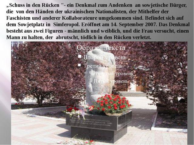 """""""Schuss in den Rücken """"- ein Denkmal zum Andenken an sowjetische Bürger, die..."""
