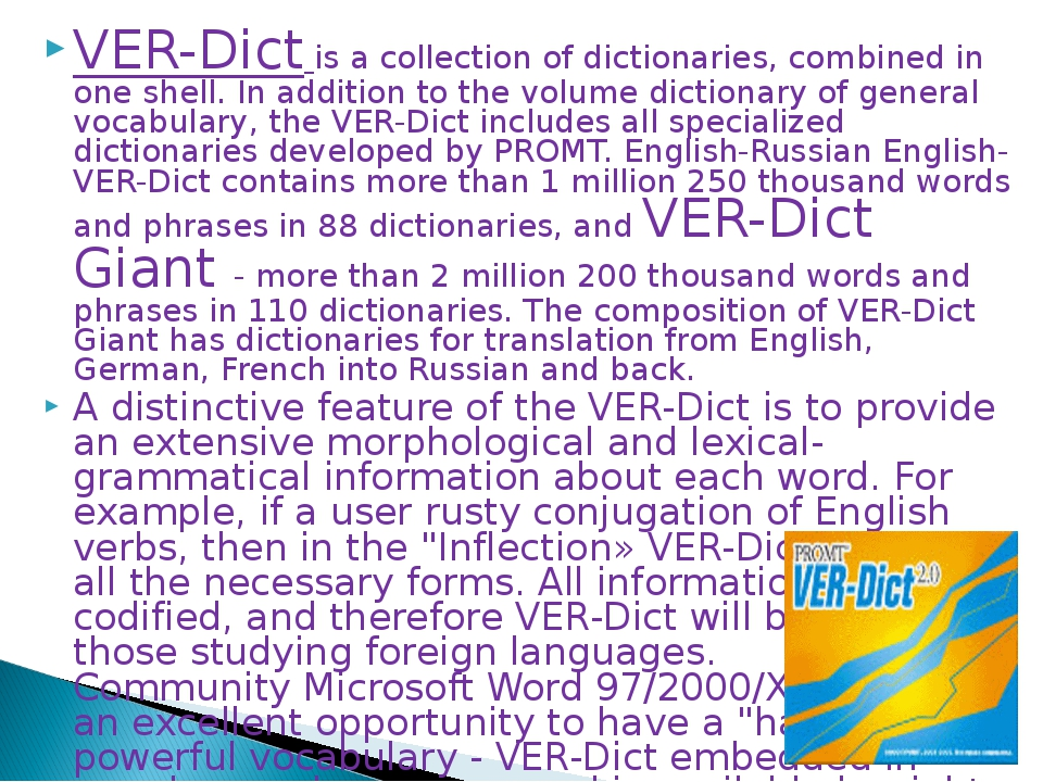 VER-Dict is a collection of dictionaries, combined in one shell. In addition...