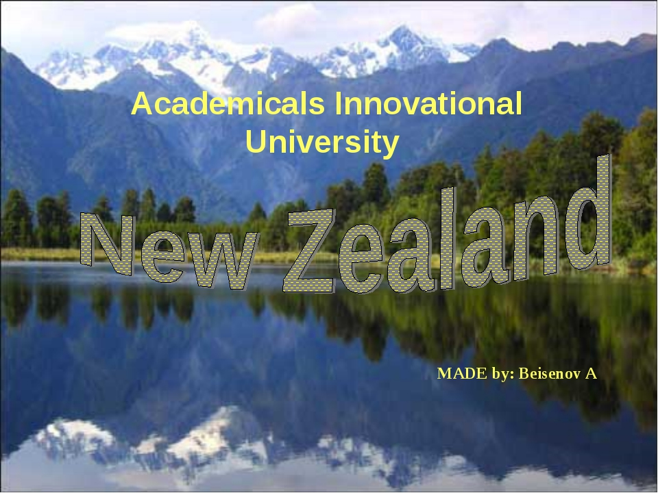 MADE by: Beisenov A Academicals Innovational University