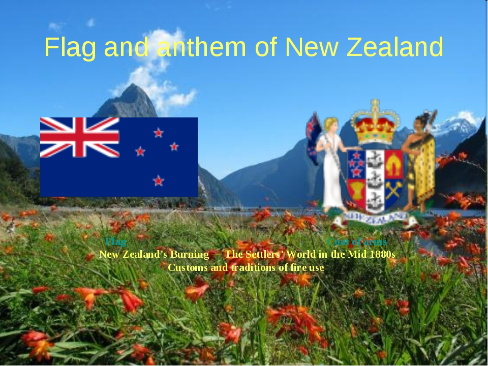 Flag and anthem of New Zealand Flag Coat of arms New Zealand's Burning — The...
