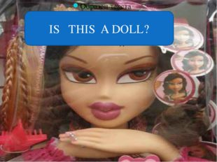 ra IS THIS A DOLL?