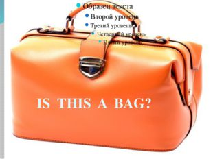 IS THIS A BAG?