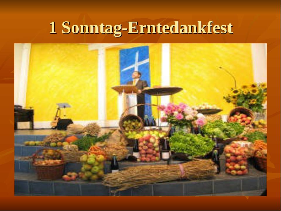 1 Sonntag-Erntedankfest