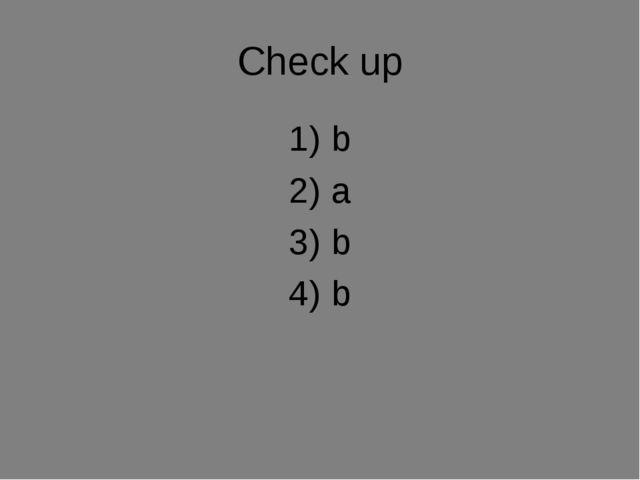 Check up b a b b