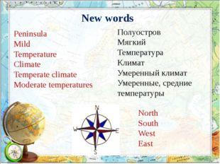 Полуостров Мягкий Температура Климат Умеренный климат Умеренные, средние темп