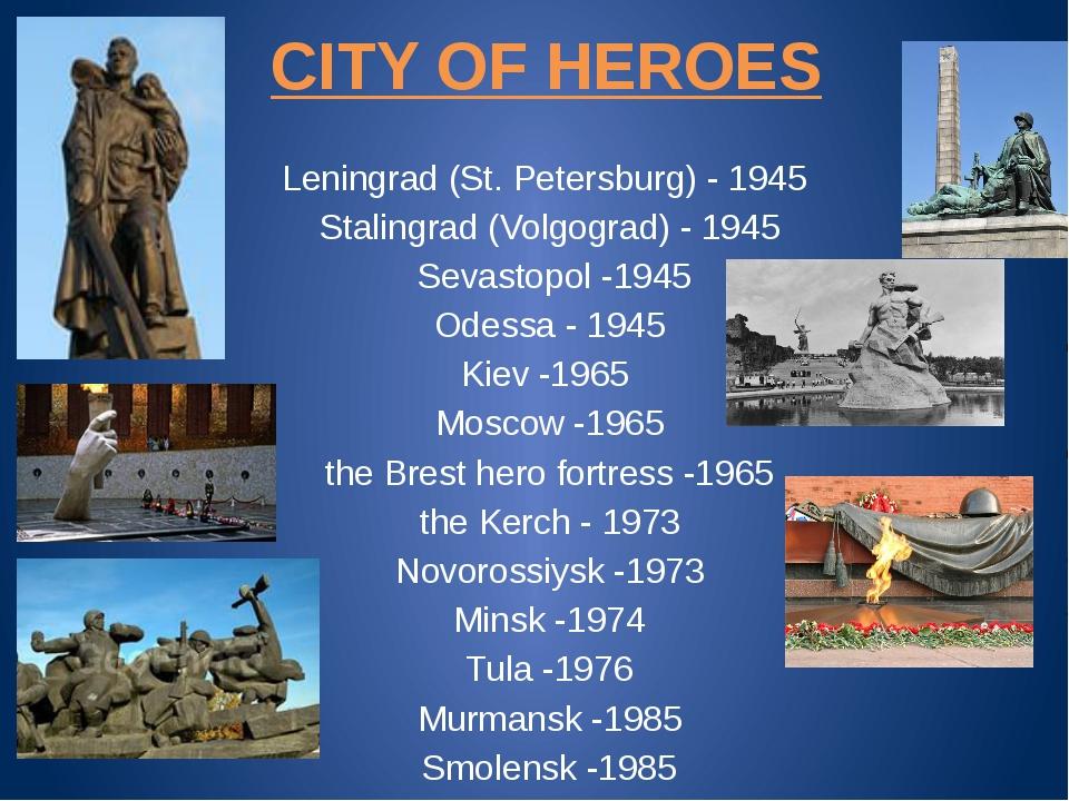 CITY OF HEROES Leningrad (St. Petersburg) - 1945 Stalingrad (Volgograd) - 194...