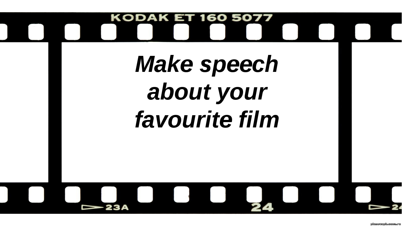 Make speech about your favourite film