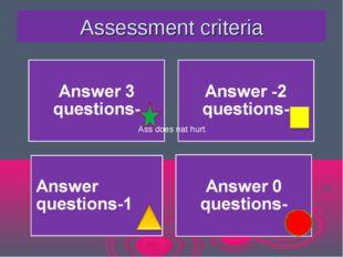Assessment criteria Ass does nat hurt